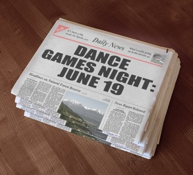 "A stack of newspapers, with headline: ""Dance Games Night: June 19"""