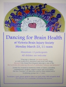 Image of a poster with text: Dancing for Brain Health at Victoria Brain Injury Society/ Monday March 23, 11-noon